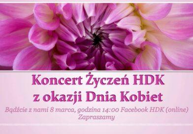 HDK zaprasza na koncert życzeń z okazji Dnia Kobiet