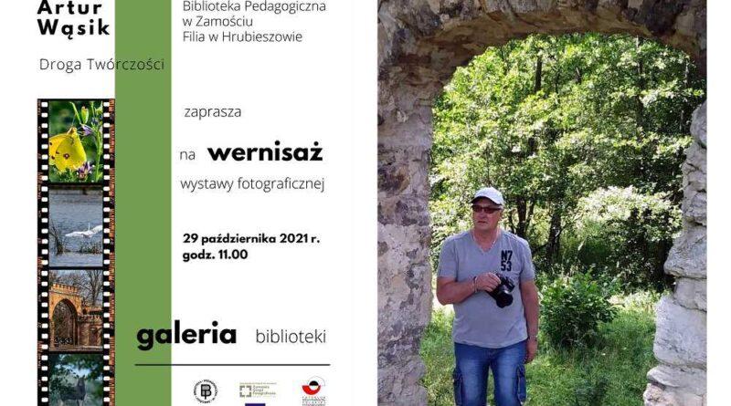 Hrubieszów: Wernisaż wystawy fotograficznej Artura Wąsika